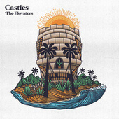 Castles by The Elovaters