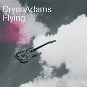 Flying de Bryan Adams