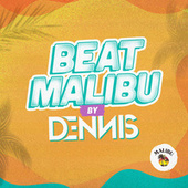 Beat Malibu By Dennis fra Malibu
