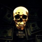 Skull Syndicate von Screenager