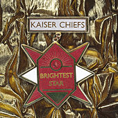 Brightest Star by Kaiser Chiefs