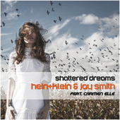 Shattered Dreams (Extended Mix) by Hein+Klein