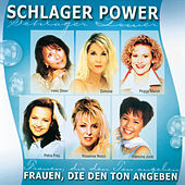 Schlager Power, Frauen die den Ton angeben by Various Artists