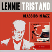 Classics in Jazz (EP of 1954) by Lennie Tristano