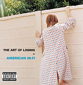 The Art Of Losing by American Hi-Fi