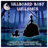 The Princess and the Frog by Billboard Baby Lullabies