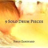 9 Solo Drum Pieces von Sirus Zandfard