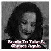 Ready to Take a Chance Again de Jerfe Dittmann