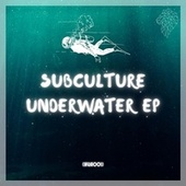 Underwater by Subculture