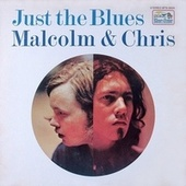 Just The Blues by Malcolm