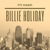 It's Magic de Billie Holiday