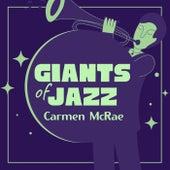 Giants of Jazz de Carmen McRae