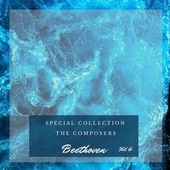 Special: The Composers - Beethoven (Vol. 4) de Various Artists