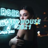 Sex House 2021 de Various Artists