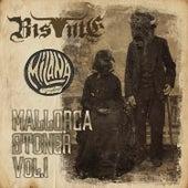 Mallorca Stoner Vol.1 by Bis·Nte