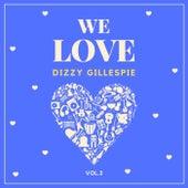 We Love Dizzy Gillespie, Vol. 2 de Dizzy Gillespie