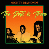The Roots Is There (Remastered) von The Mighty Diamonds