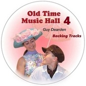 Old Time Music Hall 4 - Backing Tracks by Guy Dearden