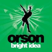 Bright Idea by Orson