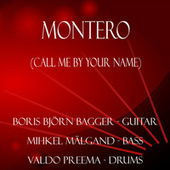 Montero (Call Me By Your Name) (Arr. For Guitar, Bass, Drums) by Boris Björn Bagger