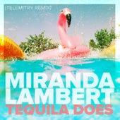 Tequila Does (Telemitry Remix) von Miranda Lambert