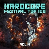 Hardcore Festival Top 100, Vol. 4 by Various Artists