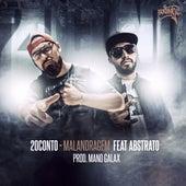 Malandragem by Rapper 20conto