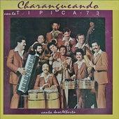 Charangueando con la Tipica 73 by Tipica 73