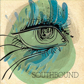 Southbound by South Bound