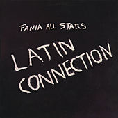 Latin Connection de Fania All-Stars