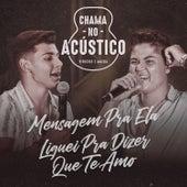 Mensagem Pra Ela / Liguei Pra Dizer Que Te Amo (Acústico) (Ao Vivo) de Vinicius De Moraes
