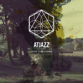 More Than a Remix by Atjazz