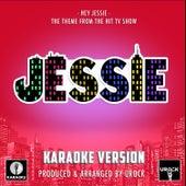 Hey Jessie (From
