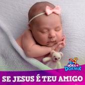 Hora de Dormir, Vol. 5 - Se Jesus é Teu Amigo de 3 Palavrinhas