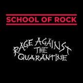 Rage Against The Quarantine de School Of Rock Band 2020