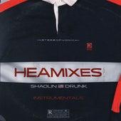Heamixes, Vol. 1 by Shaolin Drunk