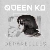 Dépareillés by Queen Ka