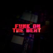 Funk On The Beat de Beats Produtora