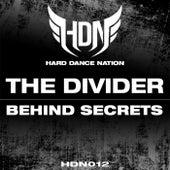 Behind Secrets by Divider