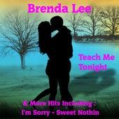Teach Me Tonight + More Hits by Brenda Lee