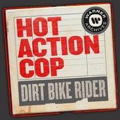 Dirt Bike Rider von Hot Action Cop