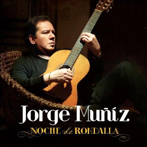 Noche De Rondalla by Jorge Muñiz