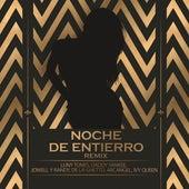 Noche De Entierro (Remix) von Luny Tunes