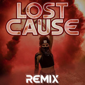 Lost Cause (Remix) fra Erick el Cover