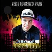 Despeinada by Fede Lorenzo Pa!!!
