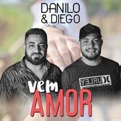 Vem Amor de Danilo