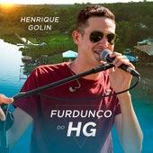 Furdunço do Hg (Ao Vivo) de Henrique Golin