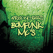 Uprocking Beats de Bomfunk MC's