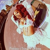 Pretend by Precious