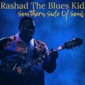 Southern Side of Soul de Rashad the Blues Kid